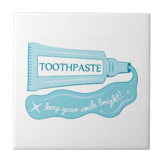 Toothpaste Keep Your Smile Bright Small Square Tile