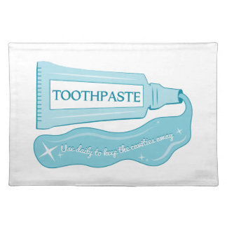 Toothpaste use daily to Keep Cavities Away Placemats