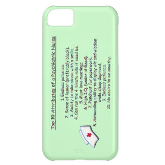 Top 10 Attributes of a Psych. Nurse-Humor iPhone 5C Case