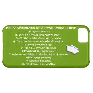 Top 10 Attributes of a Psychiatric Nurse-Humor Cover For iPhone 5C