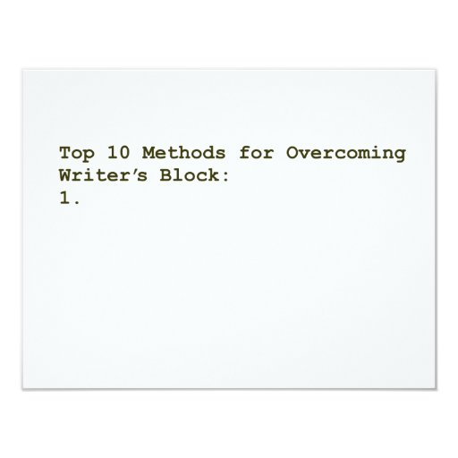 Top 10 Methods for Overcoming Writer's Block 4.25x5.5 Paper Invitation Card