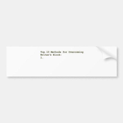 Top 10 Methods for Overcoming Writer's Block Bumper Sticker