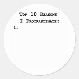 Top 10 Reasons I Procrastinate Classic Round Sticker
