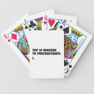 Top 10 Reasons To Procrastinate: 1. Bicycle Playing Cards