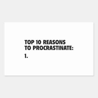 Top 10 Reasons To Procrastinate: 1. Rectangular Sticker