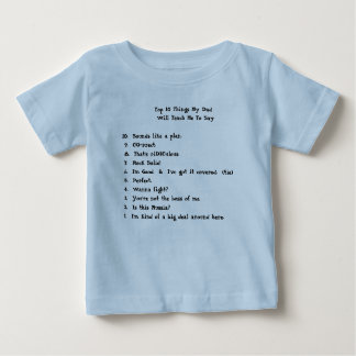 Top 10 Things My Dad             ... Shirt