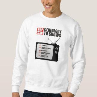 Top 5 Genealogy TV Shows Sweatshirt