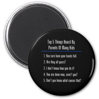 Top 5 Things Heard 2 Inch Round Magnet
