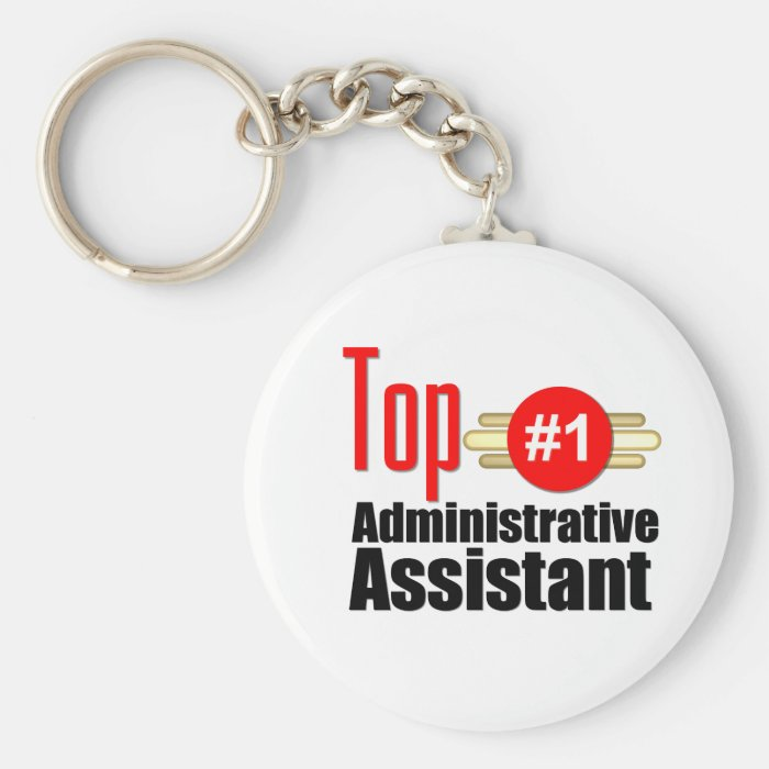 Top Administrative Assistant Keychain