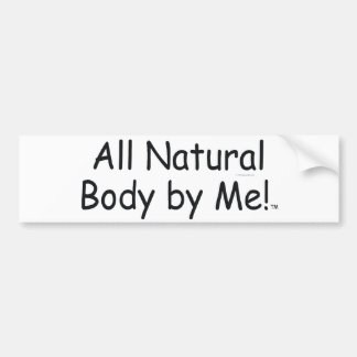 TOP All Natural Body Bumper Sticker