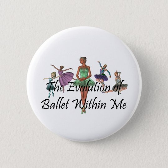 TOP Ballet Within Me Button