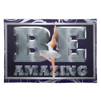 TOP Be Amazing Ballet Cloth Placemat