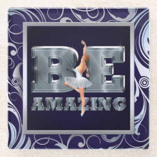 TOP Be Amazing Ballet Glass Coaster