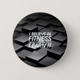 TOP Believe in Fitness Button