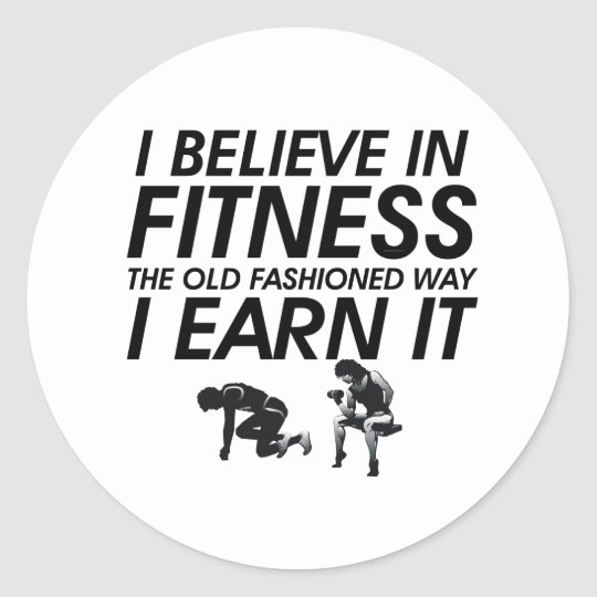 TOP Believe in Fitness Classic Round Sticker