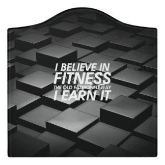 TOP Believe in Fitness Door Sign