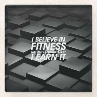 TOP Believe in Fitness Glass Coaster