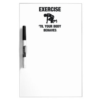 TOP Body Behaves Dry-Erase Board