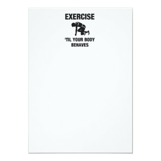 TOP Body Behaves 5x7 Paper Invitation Card