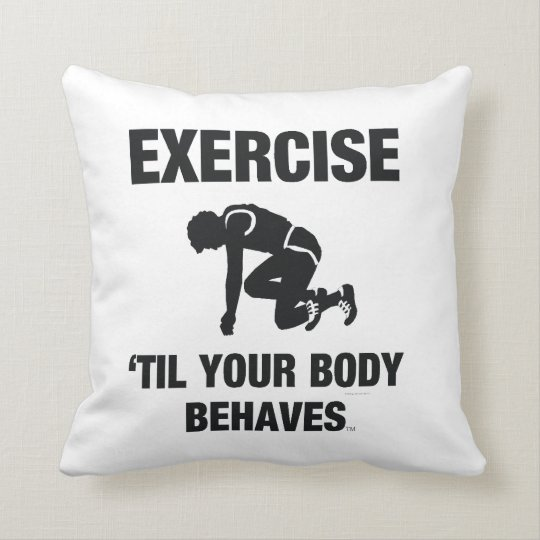 TOP Body Behaves Throw Pillow