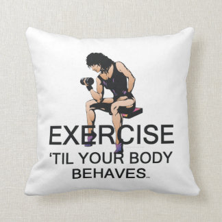 TOP Body Behaves (W) Throw Pillow