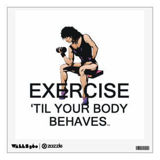 TOP Body Behaves (W) Wall Sticker