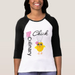 Top Culinary Chick T Shirts