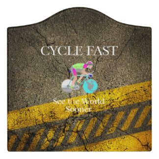 TOP Cycle Fast Door Sign
