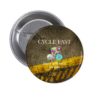 TOP Cycle Fast Pinback Button