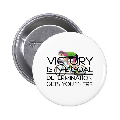 TOP Cycling Victory Slogan 2 Inch Round Button