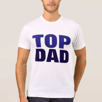 Top Dad Father's Day Blue White T-Shirt