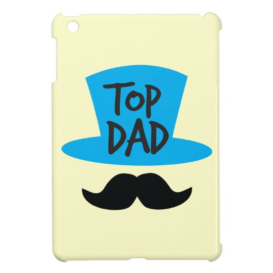 TOP DAD top hat and moustache Cover For The iPad Mini