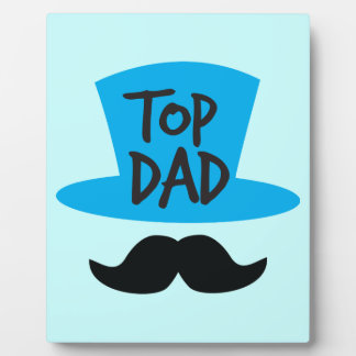 TOP DAD top hat and moustache Plaque