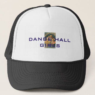 TOP Dance Hall Girls Trucker Hat