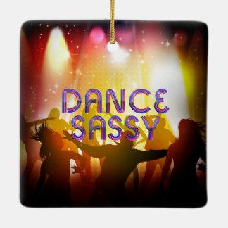 TOP Dance Sassy Ceramic Ornament