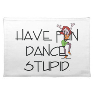 TOP Dance Stupid Placemat
