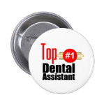 Top Dental Assistant Pinback Buttons