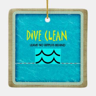 TOP Dive Clean No Ripples Ceramic Ornament