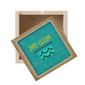 TOP Dive Clean No Ripples Wooden Keepsake Box