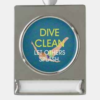 TOP Dive Clean Silver Plated Banner Ornament