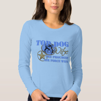 Top Dog Air Force Wife Tee Shirt