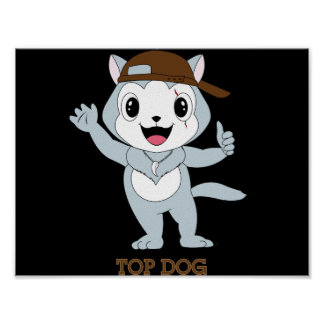 Top Dog™ Poster
