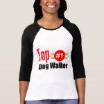 Top Dog Walker Tshirt