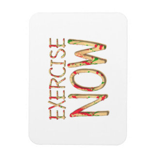 TOP Exercise Now Magnet