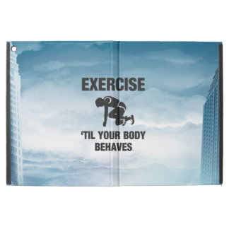 "TOP Exercise Til Body Behaves iPad Pro 12.9"" Case"