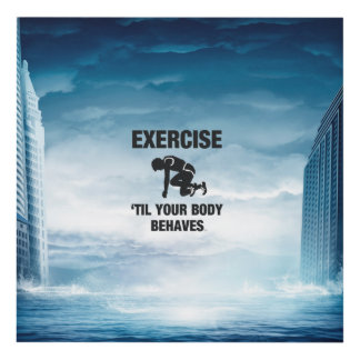 TOP Exercise Til Body Behaves Panel Wall Art