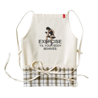 TOP Exercise Til Body Behaves Zazzle HEART Apron