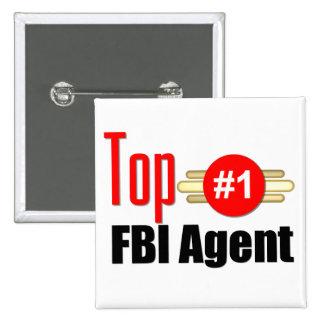 Top FBI Agent Pinback Button