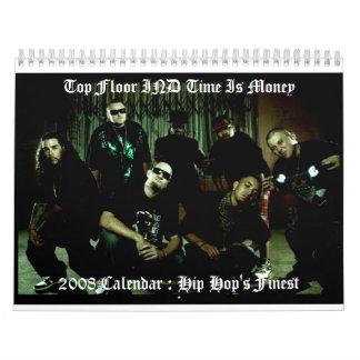 Top Floor IND Time Is Money, ... Calendar
