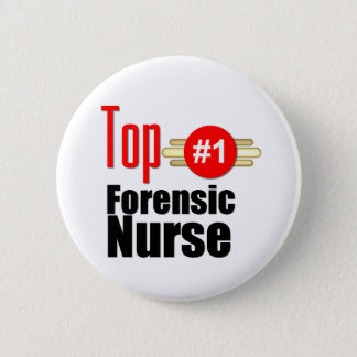 Top Forensic Nurse Pinback Button